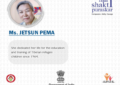Ama Jetsun Pema Conferred with the Highest Civilian Honour for Women 'Nari Shakti Puraskar 2017'