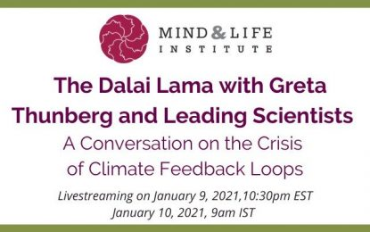 His Holiness the Dalai Lama with Greta Thunberg and leading scientists: A Conversation on the Crisis of Climate Feedback Loops